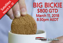 Pair to run Big Bickies $800 GTD