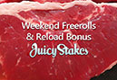 Freerolls At Juicy Stakes Poker