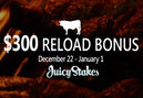 Enjoy a $300 Christmas Reload Bonus from Juicy Stakes