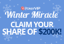 PokerVIP's $210,000 Winter Miracle