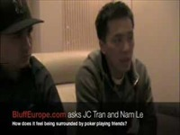 JC Tran and Nam Le: How does it feel being surrounded by poker playing friends?