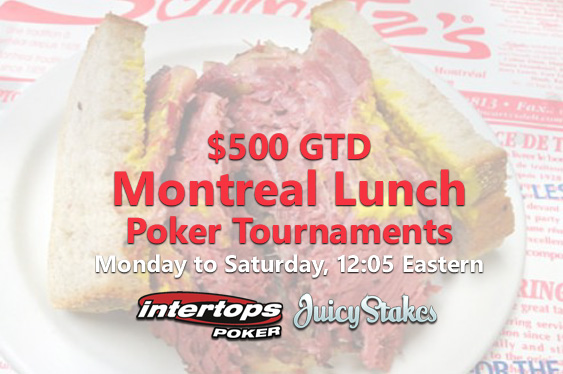 New $500 GTD 'Montreal Lunch' Tournaments