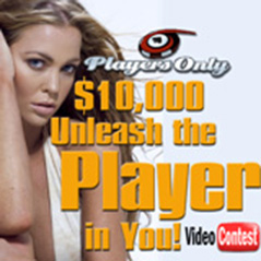 "PlayersOnly.com presents ""Unleash the Player"" Video Contest"