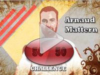 Challenge Arnaud Mattern
